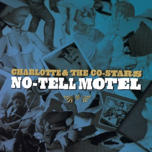 Charlotte_Costars_No-Tell_Motell_front (2)