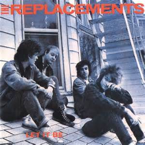"""The Replacements """"Let It Be""""."""