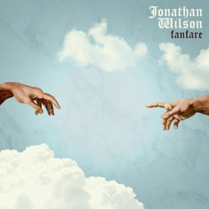 "Jonathan Wilson: ""Fanfare"""